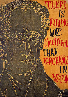 """There is nothing more frightful than ignorance in action.""—Goethe, 1826. From the series Great Ideas of Western Man. ca. 1954   Antonio Frasconi    Born: 															Buenos Aires, Argentina 1919   color linoleum cut and woodcut on paper mounted on paperboard sheet: 23 1/4 x 16 3/8 in. (59.1 x 41.7 cm) Smithsonian American Art Museum Gift of Container Corporation of America View Largest"