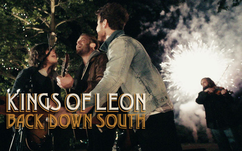 neverbytheday:  Kings Of Leon -  Back Down South