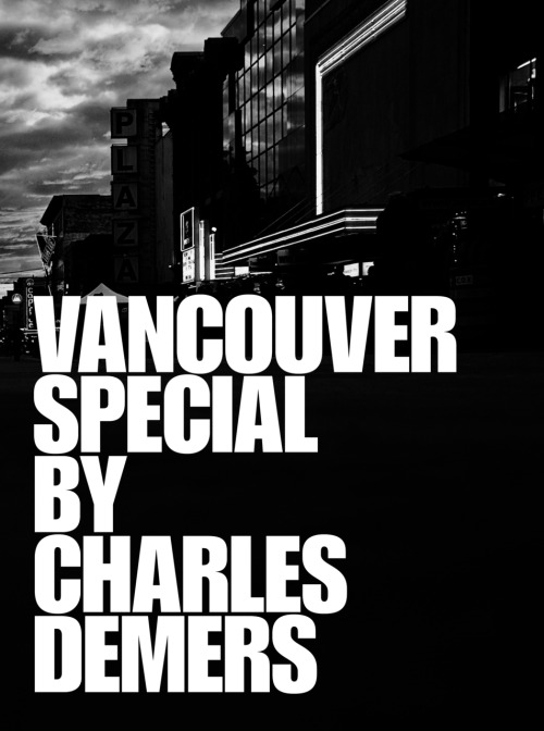 CURRENTLY READING: Vancouver Special by Charles Demers I bought it a year ago and am finally making my way through it. A non-fiction collection of essays by comedian Charles Demers, it's hilarious but strikes some good discussion points alongside black and white photographs. I'm only halfway through but I recommend it to both Vancouver natives and visitors to the city I love so much.