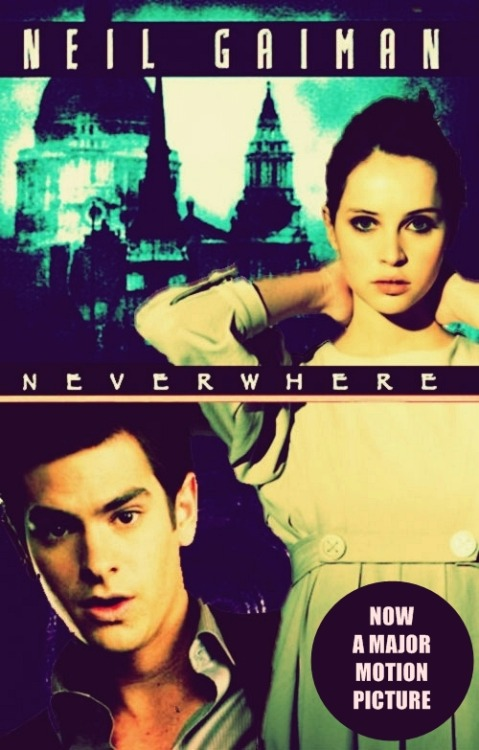 burnfreeze:  NEVERWHERE Dream Cast:  Andrew Garfield as Richard Mayhew Felicity Jones as Door CLICK HERE TO SEE THE FULL CAST VERSION. :)