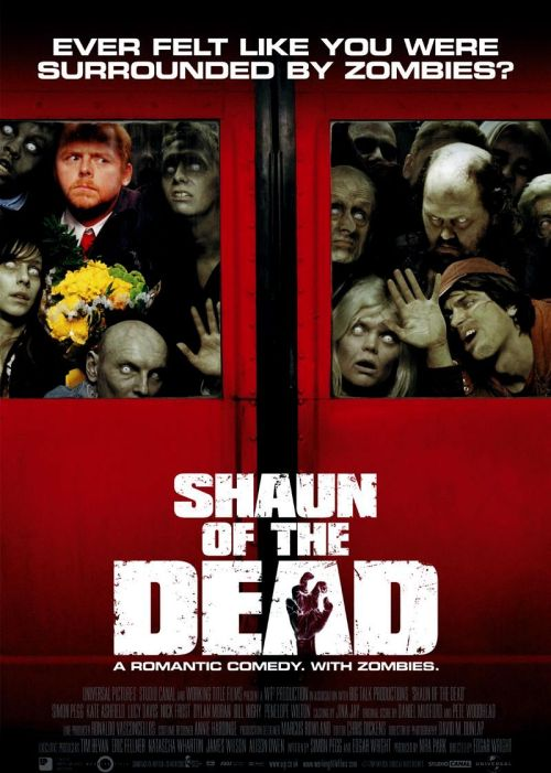 136. Shaun of the Dead (2004) A man decides to turn his moribund life around by winning back his ex-girlfriend, reconciling his relationship with his mother, and dealing with an entire community that has returned from the dead to eat the living.   Director:  Edgar Wright  Writers:  Simon Pegg, Edgar Wright  Stars:  Simon Pegg, Nick Frost and Kate Ashfield