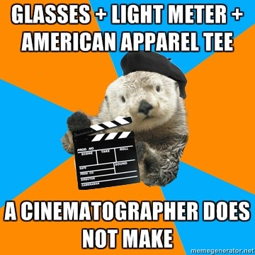 Top: Glasses + light meter + american apparel tee Bottom: a cinematographer does not make