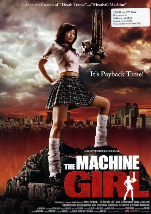 Machine Girl - 2008 Who doesn't need a Japanese revenge flick starring a badass high school girl who replaces a severed arm with a motherfuckin' chainsaw?