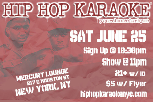 "Date Idea: this could be fun! ""Hip Hop Karaoke NYC goes down Saturday, June 25th at @MercuryLoungeNY."" via @hhknyc"