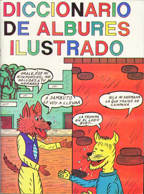 Diccionario De Albures Ilustrado by Carlos Chávez, Gómez Gómez Hnos. Editores, Mexico, D.F., 2000. I'm guessing this is not by the same Carlos Chávez that was a Mexican composer. This subversive alphabet book looks like a children's book from the cover but the inside is filled with coloring book style line drawings of sex-crazed animals getting into all sorts of alcohol-fueled debauchery. Scans of a couple interior pages to follow.