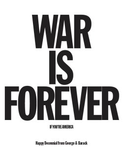Poster: War is Forever, if you're America. Matthew Rezac. 2011