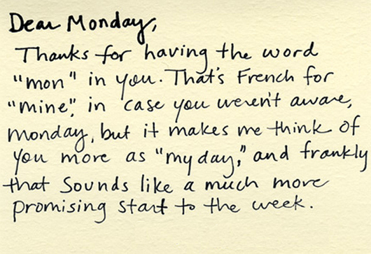Today's Monday was SO my day. I'll make every Monday that way.