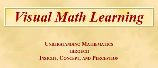 "Nice resource! Visual Math Learning #math #elem  ""Visual Math Learning offers free math lessons featuring an interactive on-line tutorial for teaching elementary mathematics and basic arithmetic for grades K-12 at the pre-algebra level. It is an instructional aid for parents, teachers, and educators of primary, elementary, and middle school students, as well as a resource for lesson plans, homework help, and home schooling math lessons. The tutorial includes games, puzzles, interactive diagrams, and computer animated virtual manipulatives that emphasize active learning concepts by visualization."" Added to  Marvelous Math Sites"
