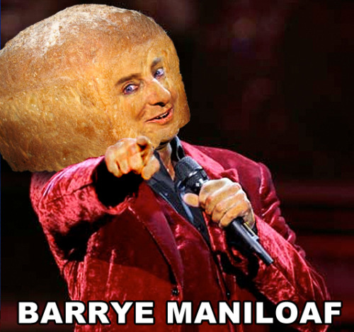 breadpeople:  Barrye Maniloaf (Suggested by letmetrollyou)