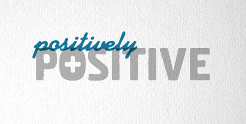 Daily Design. Positively Positive