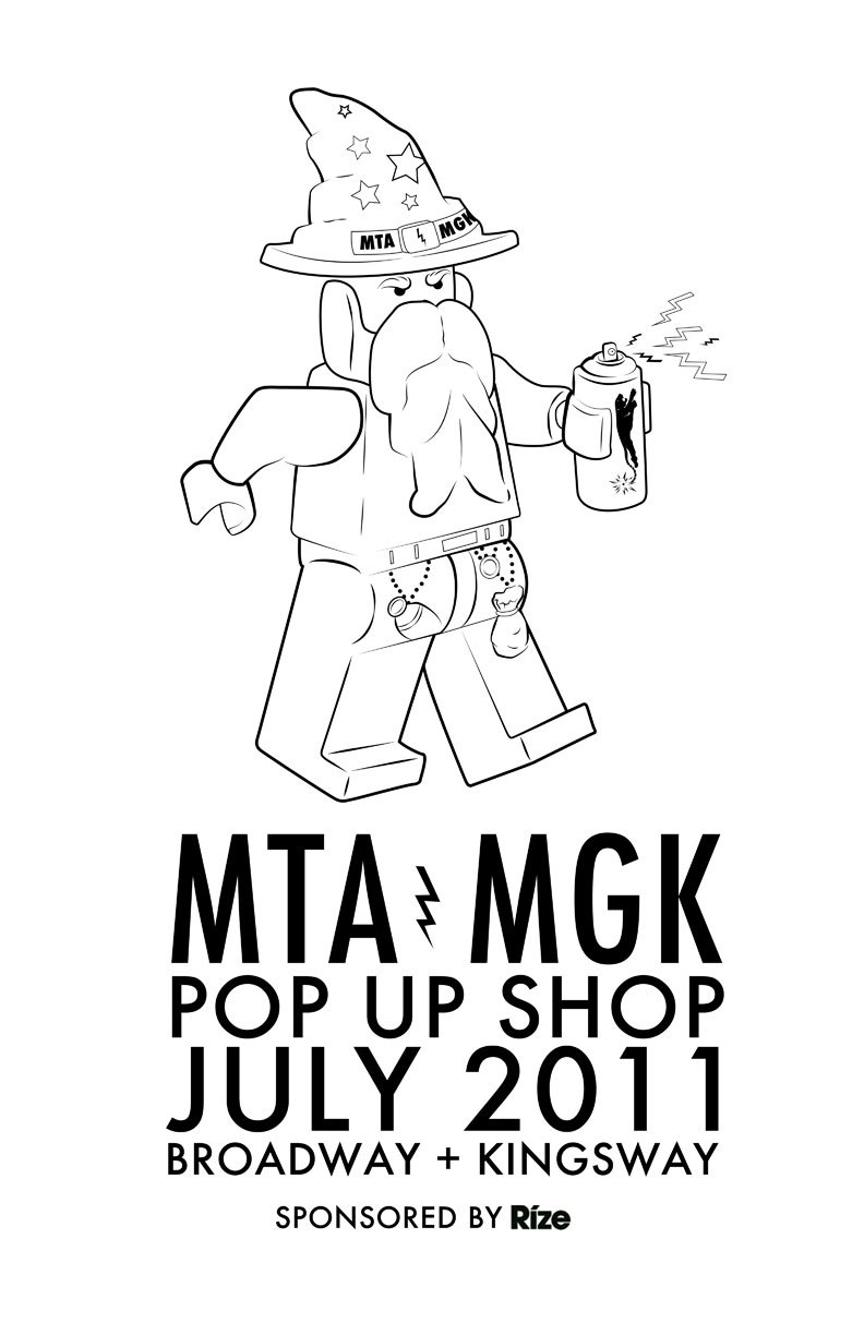 pantherexplosive:  MTA/MGK will be opening up a shop at the corner of Broadway + Kingsway. The shop will feature the diverse work of 5 artists plus tonnes of Magik swag. Sponsored by Rize.