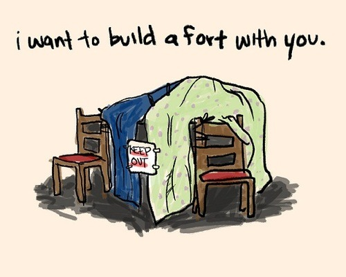 I really want to build a blanket fort with a special someone :)