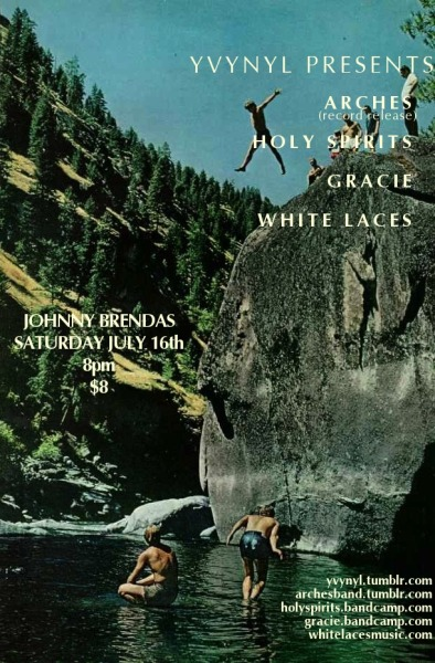YVYNYL presents: Arches, Holy Spirits, Gracie & White Laces at Johnny Brenda's July 16th, 2011 - 8pm - $8. Buy advance tickets here or RSVP on Facebook
