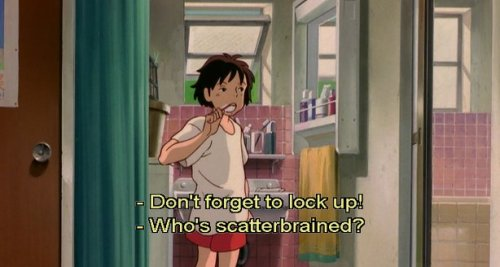 Shizuku's Mom (offscreen): Don't forget to lock up! Shizuku (a petite girl with a dark brown bob brushing her teeth): Who's scatterbrained?  So I watched both Whisper of the Heart and The Cat Returns with my cousin and they were adorable aaaaaahh I cannot express my love CATS but Shizuku? Is basically me in animated form if I was nicer and more sociable and cheerful and motivated and Japanese but we are both really forgetful and spacey and this is was every morning in my house with my equally forgetful Mom is like, I'm saying