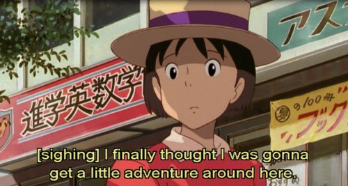 Shizuku : (sighing) I finally thought I was gonna get a little adventure around here  Also, she follows random cats around in hope of going on fairy tale adventures totally me
