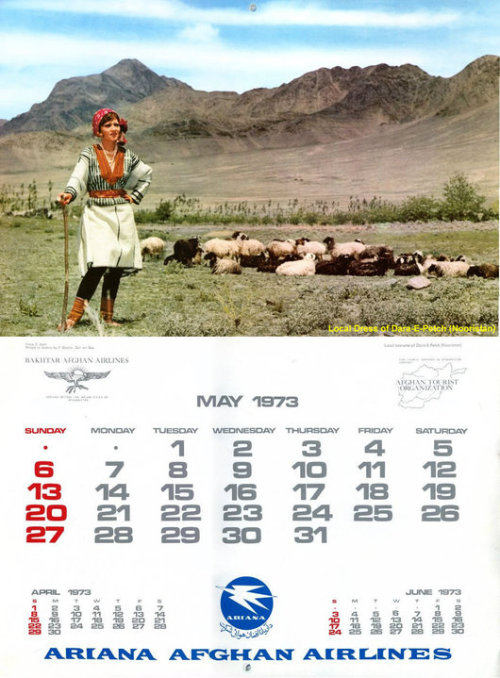 drymouth:  Ariana Afghan Airlines 1973 Calendar - 'Costume of Afghanistan' See full calendar here.   Absolutely to be recommended, the full calendar! Beautiful pictures from what looks a bit like a world apart…