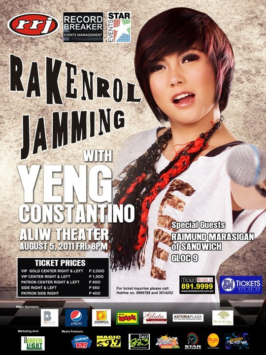 Rakenrol Jammingwith Yeng ConstantinoAliw Theatre | 5 Aug 2011 | 8pm Special Guests: Raimund Marasigan & Gloc 9 For Ticket Inquiries, pls. call 891.999 (TicketWorld)   yengconstantino:  punta kayo ah! :) masaya toh! :)
