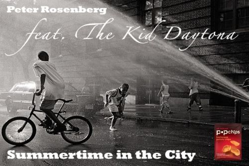 "Peter Rosenberg & The Kid Daytona ""Summertime in the City""http://www.sendspace.com/file/o5x8wyWhat's Poppin Vol. 1 : Summer … Presented by Popchips and Peter Rosenberg coming later this summer  feat. new music from Action Bronson, The Kid Daytona, Homeboy Sandman,  Asher Roth, and many more.  BAOOOOOOOOOW!!!"