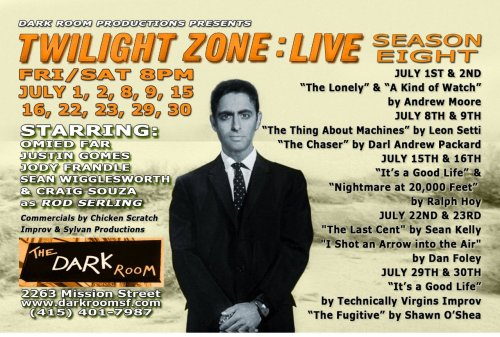 "6/1-6/2 Twilight Zone: Live @ The Dark Room Theater. 2263 Mission St. SF. ""The Lonely"" & ""A Kind of Watch"" directed by Andrew Moore. Starring Justin Gomes."