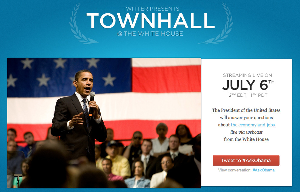 President Barack Obama is holding the first-ever Twitter townhall meeting. People can tweet #AskObama and he'll be answering the questions in a live webcast on July 6th.
