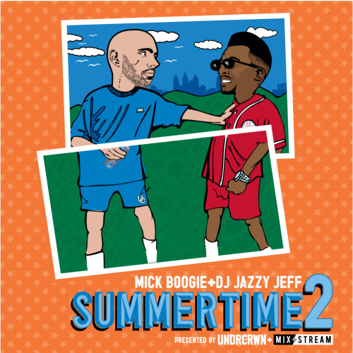 MICK BOOGIE + DJ JAZZY JEFF SUMMERTIME2 PRESENTED BY UNDRCRWN + MIX STREAM 1) Intro: SummerBreeze     2) Jazzy Jeff & Fresh Prince: Summertime     3) Smif–n-Wessun: Bucktown     4) Jagged Edge: Where The Party At?     5) R. Kelly: Summer Bunnies     6) Gap Band: Outstanding  7) Steve Winwood: Higher Love  8) Redman & Method Man: Da Rockwilder     9) De La Soul: Buddy     10) Slick Rick: The Show     11) Jill Scott: Golden  12) Mos Def: Brown Sugar     13) Norman Connor: Invitation     14) Grand Puba: I Like It     15) DeBarge: I Like It  16) EPMD: Never Seen Before     17) Le Pamplemousse: Gimme What You Got     18) Alkaholiks: Daamn (Mick's In My Bed Blend)     19) Q-Tip: Let's Ride 20) PM Dawn: Set Adrift On Memory Bliss     21) Spandau Ballet: True     22) Talib Kweli: Hot Thing     23) Stevie Wonder: My Cheri Amour (Jeff's Sucker Blend)     24) Common: I Want You     25) Musiq: For The Night     26) Jocelyn Brown: Somebody Else's Guy     27) One Way: Cutie Pie     28) Method Man: Release Yo' Delf     29) James Brown: The Grunt  30) Public Enemy: Night Of The Living Baseheads  31) Main Source & Donald Byrd: Lookin' At The Front Door (Jeff's Twice Edit)     32) Koffee Brown: After Party     33) Stevie Wonder: Love Light In Flight     34) Tom Browne: Funkin' For Jamaica     35) Stan Getz: Saudade Vem Correndo     36) Pharcyde: Runnin'  37) Bahamadia: Uknowhowwedo     38) Big Daddy Kane: Smooth Operator  39) Mary Jane Girls: All Night Long     40) LL Cool J: Around The Way Girl  41) De La Soul: 4 More     42) The Turtles: I'm Chief Kamanawanalea     43) The Blackbyrds: Rock Creek Park     44) Pete Rock: Take Your Time     45) Slum Village: Fall In Love     46) Suite For Ma Dukes: Fall In Love  DOWNLOAD