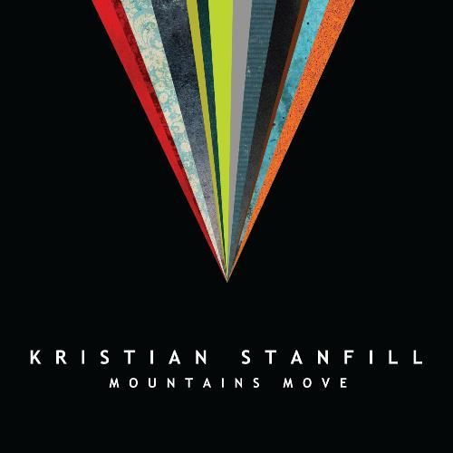 KRISTIAN STANFILL: MOUNTAINS MOVE AlbumLet's stop living according to the size of our issues and start living according to the size of our God. That's really what the record is saying. The situation might seem impossible, really bleak and dark right now, but remember how big our God is. Remember His promises. That gives you hope. (NRTStaffOfficialReview)
