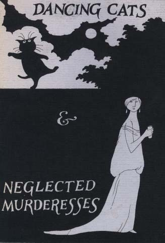 Dancing Cats & Neglected Murderesses by Edward Gorey
