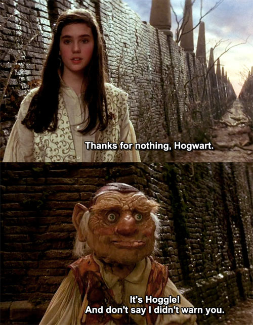 thefrogman:  Is it possible J.K. Rowling was a Labyrinth fan?  Isn't everyone??