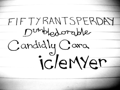 Day 5: Handwrite Your Best-Friend's Name(s)  For this one I decided to write out my Tumblr-best-friends instead of real life ones. Besides, my Tumblr best-friends are some of my best overall friends anyway. We have fiftyrantsperday = Jump dunbledorable = Ariel candidlycara = Cara iclemyer = Kiernan