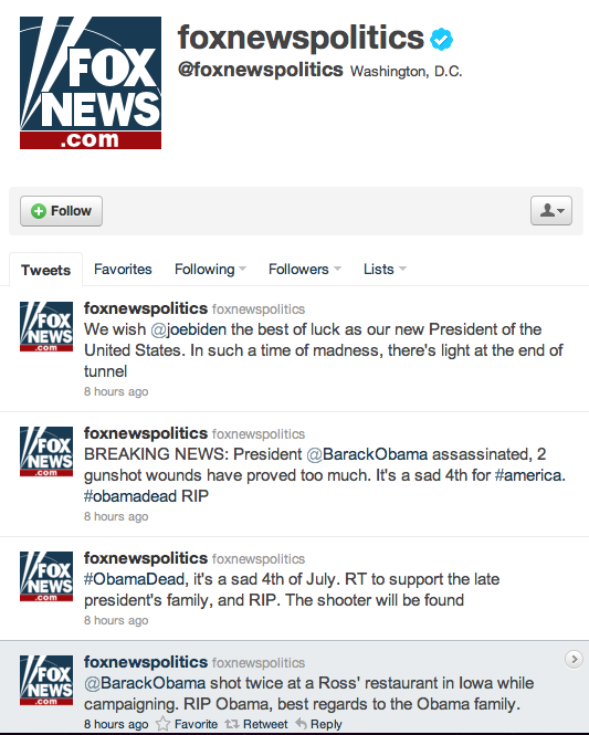 Who manages the @foxnewspolitics Twitter handle? Sure, it's a holiday weekend and at a off-peak time for Twitter, but these tweets have not been deleted for eight hours now. It's an embarrassment for a leading national news outlet and verified Twitter account. I can only hope that Fox News and Twitter are aware of the issue.