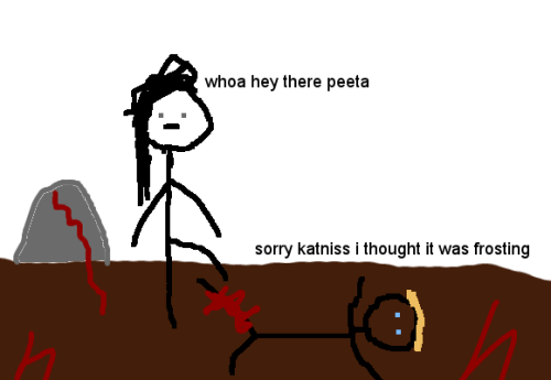 withoutyourbrothers:  I am so bored.  HAHAHAHAHAHAHAHAHAHA. peeta's good at camouflage