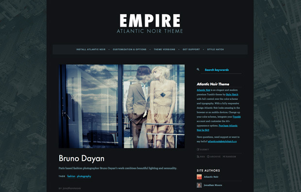 Empire — Atlantic Noir To demonstrate the flexibility of the Atlantic Noir theme, we setup a darker yet still elegant demo site, Empire.  Every bit of customization you see in the Empire demo is possible through the appearance menu without a single theme HTML edit.