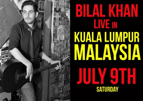 Don't forget! Bilal Khan will be performing live this Saturday in Malaysia. For tickets contact: Sarah Altaf - 0147315854 or Syed Hassan Ali- 0147312367 (via heckyeahbilalkhan)  Follow us on Facebook | Twitter or Submit something or Just Ask!
