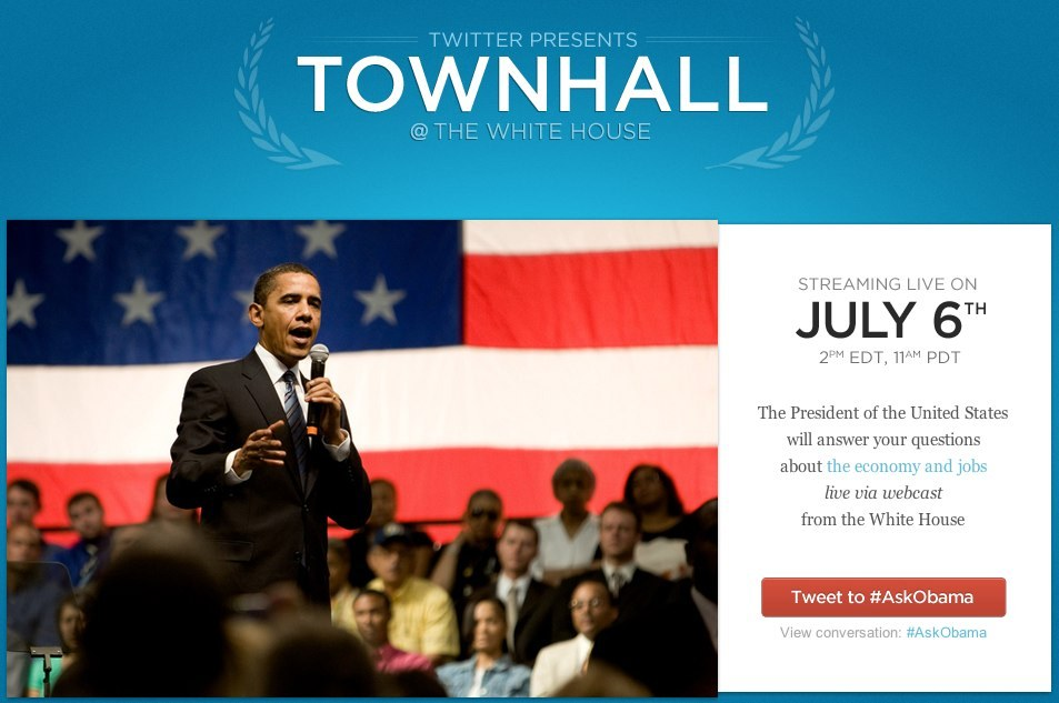 Townhall @ The White House happens on Twitter July 6. Use #AskObama to send question to POTUS.