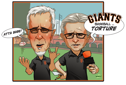 Kruk and Kuip. Akira337 has some other bomb Giants fan art too, including a Torres-Stealing-a-base-nod-at-the-Flash and a sweet sketch of Wilson from one of last year's NLCS games (back when the beard was beautiful instead of gnarrrllyyy). And a lot of other sweet art. Check him out.