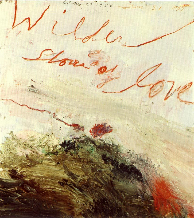 rerylikes:  Cy Twombly, Idiosyncratic Painter, Dies at 83 (April 25 1928 – July 5 2011). Wilder Shores of Love, 1985 (via nevver) one of my favorite painters, see +