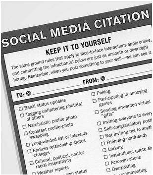 Too many friends committing social media violations? Write 'em a ticket. (via Chip Chick)
