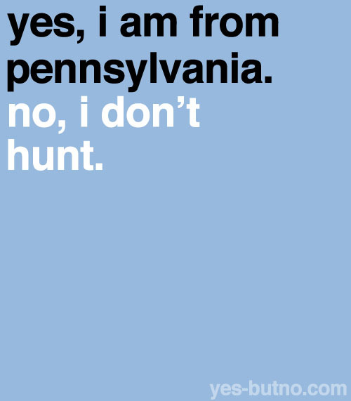 There are nearly one million licensed hunters in Pennsylvania.