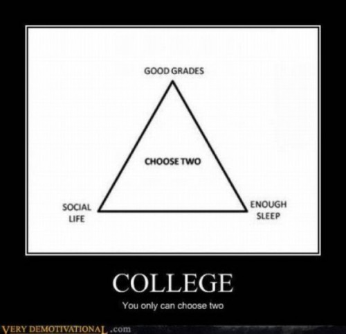 the harsh reality of being a college student.. XD