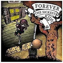 Forever The Sickest Kids - King For A Day