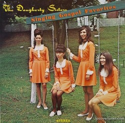 Album: Singing Gospel FavoritesArtist: The Daugherty SistersYear: