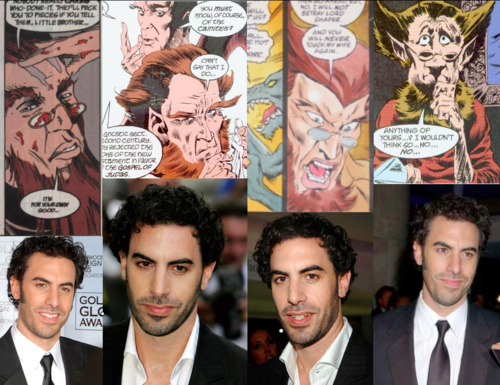 Neil Gaiman's The Sandman Fantasy Casting Cain- Sacha Baron Cohen I know this seems a little unorthodox but I was just thinking how funny Cohen would make this role. He could take it to a place no other actor could and add a bit of comedic flair to Cain. Also Cohen can pretty much play any role and look like anyone anyway. It makes me reconsider casting Abel as someone with a more comedic background but I think I will finish casting everyone once before I go back and edit ones I've already done.