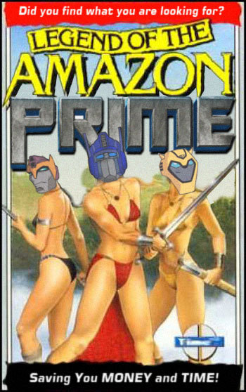 Amazon Prime Spoof. Just having some (low resolution) fun. Hope you get a laugh.