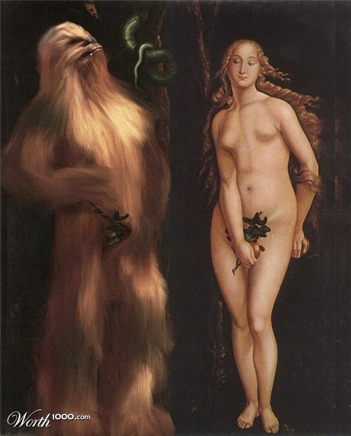 [A re-painted old painting of Adam and Eve in the Garden of Eden; in the place of Adam is a Wookie from Star Wars, with a fig leaf over his crotch.]