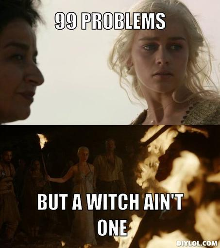 Because that's how a Khaleesi rolls.