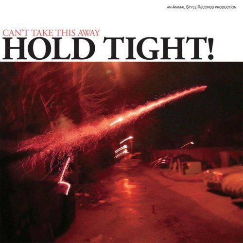 Pre-order Hold Tight!'s new album, Can't Take This Away, here.
