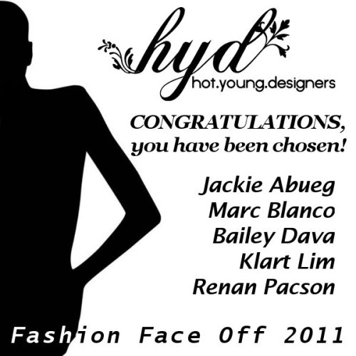 The results are out! Hot Young Designers congratulates the following designers for making the cut.  Watch out for their creations in upcoming weeks!
