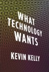 "What Technology Wants Kevin Kelly This provocative book introduces a brand-new view of technology. It suggests that technology as a whole is not a jumble of wires and metal but a living, evolving organism that has its own unconscious needs and tendencies. Kevin Kelly looks out through the eyes of this global technological system to discover ""what it wants."" He uses vivid examples from the past to trace technology's long course and then follows a dozen trajectories of technology into the near future to project where technology is headed. This new theory of technology offers three practical lessons: By listening to what technology wants we can better prepare ourselves and our children for the inevitable technologies to come. By adopting the principles of pro-action and engagement, we can steer technologies into their best roles. And by aligning ourselves with the long-term imperatives of this near-living system, we can capture its full gifts. Written in intelligent and accessible language, this is a fascinating, innovative, and optimistic look at how humanity and technology join to produce increasing opportunities in the world and how technology can give our lives greater meaning."