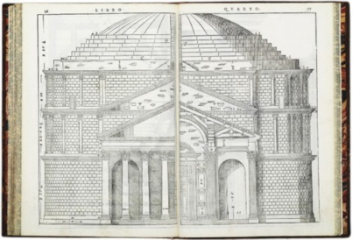 "booksnbuildings: 1570 Palladio's influential and famous ""Four Books on Architecture""; illustrated here is the Pantheon in Rome."