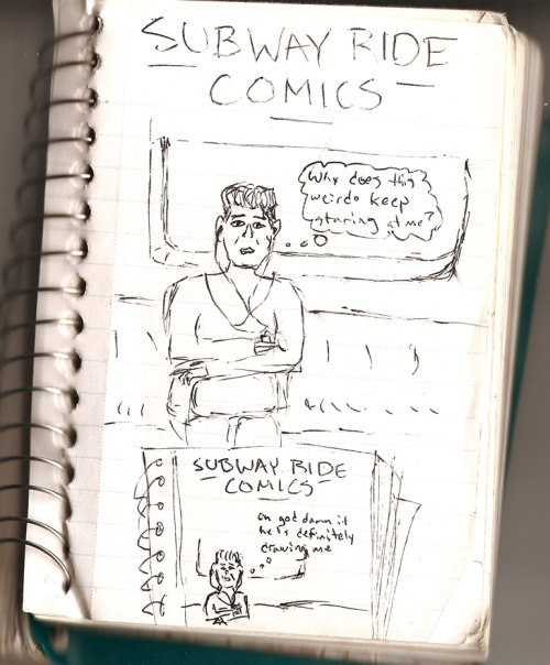 Sunday Funnies: Subway Ride Comics #1 I ride the ride the New York City subway quite frequently. Occasionally, I find myself without a book, ipod, comic, newspaper, or friend, so I draw comics. I've decided to start sharing them. This one is a true story.